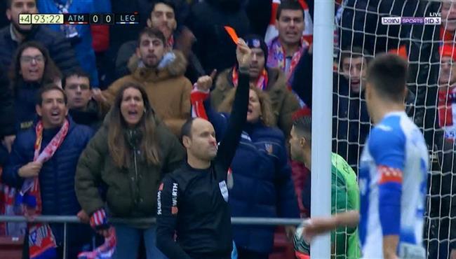 طرد حارس ليجانيس امام اتلتيكو مدريد ومشاده بين اللاعبين فى الدوري الاسباني